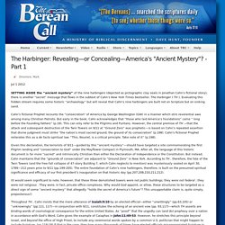"""The Harbinger: Revealing—or Concealing—America's """"Ancient Mystery""""? - Part 1"""