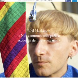 Neil Harbisson, premier cyborg grâce à l'eyeborg