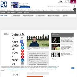 Cyber-harcelé(e)s: «On a créé de faux profils de moi sur des sites de rencontres et de faux comptes pour arnaquer des gens»