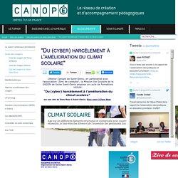 """Canopé Créteil - """"Du (cyber) harcèlement à l'amélioration du climat scolaire"""""""