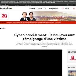 Cyber-harcèlement : le bouleversant témoignage d'une victime