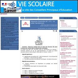 Séquence d'activités (6° / 5°) : Le cyber-harcèlement. - [Le site des Conseillers Principaux d'Education]