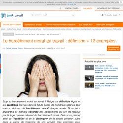 Le harcèlement moral au travail : définition + 12 exemples