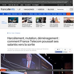 Harcèlement, mutation, déménagement : comment France Telecom poussait ses salariés vers la sortie