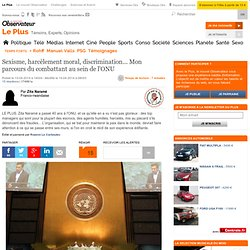 Sexisme, harcèlement moral, discrimination... Mon parcours du combattant au sein de l'ONU