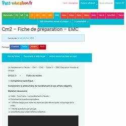 Le harcèlement à l'école - Cm1 - Cm2 - Fiche de préparation - EMC