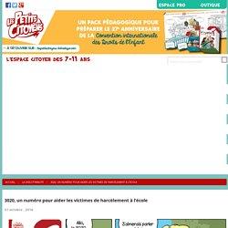 Un numéro gratuit pour lutter contre le harcèlement à l'écoleLes Petits Citoyens