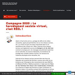 Le harcèlement sexiste virtuel, c'est RÉEL ! (2020) - Fédération des Centres de Planning Familial des FPS