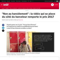 """""""Non au harcèlement"""" : la vidéo qui se place du côté du harceleur remporte le prix 2017"""