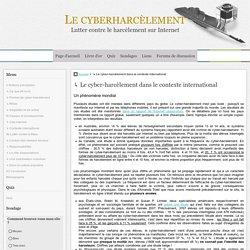 ↳ Le cyber-harcèlement dans le contexte international