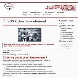 SOS Cyber harcèlement - Internet Bodyguard