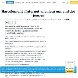 Harcèlement : Internet, meilleur ennemi des jeunes - Le Parisien