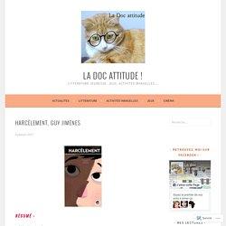 Harcèlement, Guy Jimenes – La doc attitude !