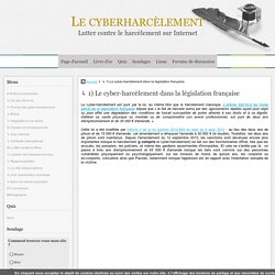 ↳ 1) Le cyber-harcèlement dans la législation française