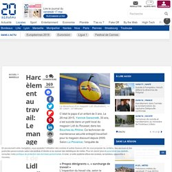 Harcèlement au travail: Le management de Lidl a-t-il provoqué le suicide d'un salarié?