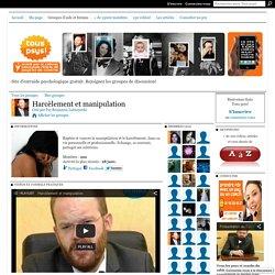 Forum Harcèlement et manipulation