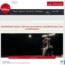 Harcèlement sexuel : 64% des musiciennes considèrent que c'est un défi majeur