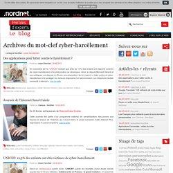 cyber-harcèlement - Le blog de NordNetLe blog de NordNet