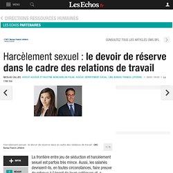 Harcèlement sexuel : le devoir de réserve dans le cadre des relations de travail, Partenaire