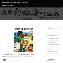 LE HARCÈLEMENT SCOLAIRE (FICHE PÉDAGOGIQUE) – Bonjour du Monde – Grèce