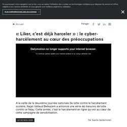 « Liker, c'est déjà harceler » : le cyber-harcèlement au cœur des préoccupations