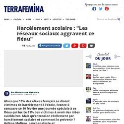 """Harcèlement scolaire : """"Les réseaux sociaux aggravent ce fléau"""""""