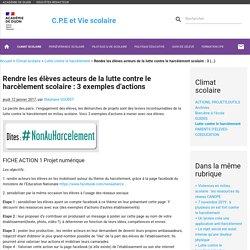 Rendre les élèves acteurs de la lutte contre le harcèlement scolaire : 3 exemples d'actions - CPE - Vie scolaire- Académie de Dijon - aLaUne