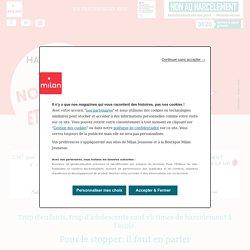 Stop au harcèlement scolaire – Milan Presse