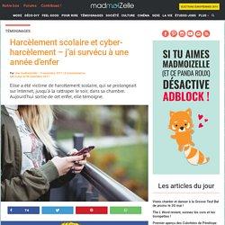 Harcèlement scolaire et cyber-harcèlement témoignage Mademoiselle