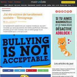 J'ai été victime de harcèlement scolaire - Témoignage