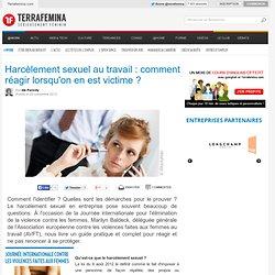 Harcèlement sexuel au travail : comment réagir lorsqu'on en est victime ?