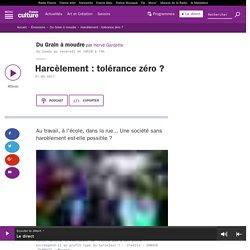 Harcèlement : tolérance zéro ?