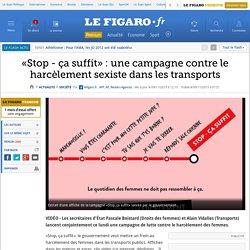 «Stop - ça suffit»: une campagne contre le harcèlement sexiste dans les transports