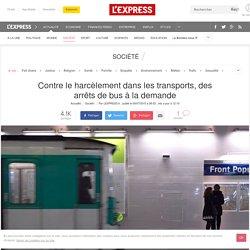 Contre le harcèlement dans les transports, des arrêts de bus à la demande