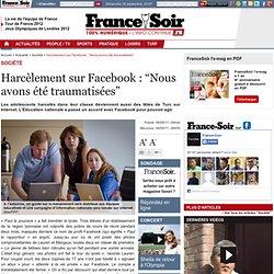 """Harcèlement sur Facebook : """"Nous avons été traumatisées"""""""