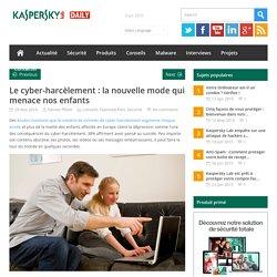 Le cyber-harcèlement : la nouvelle mode qui menace nos enfants