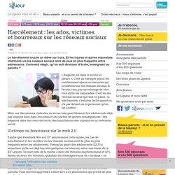 Harcèlement : les ados, victimes et bourreaux sur les réseaux sociaux