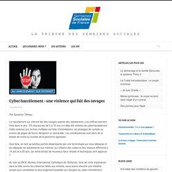 Cyber harcèlement : une violence qui fait des ravages