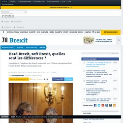 Hard Brexit, soft Brexit, quelles sont les différences?