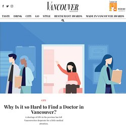 Why Is it so Hard to Find a Doctor in Vancouver? - Vancouver Magazine