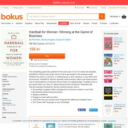 Hardball for Women: Winning at the Game of Business - Pat Heim, Tammy Hughes, Susan K Golant - Häftad (9780142181775)