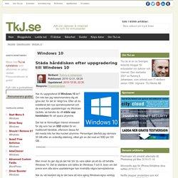 Städa hårddisken efter uppgradering till Windows 10