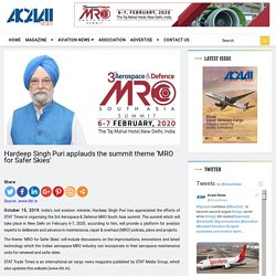 Hardeep Singh Puri applauds the summit theme 'MRO for Safer Skies'