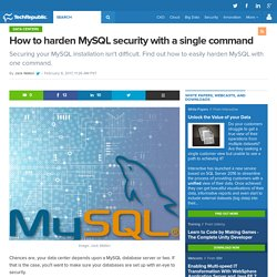How to harden MySQL security with a single command