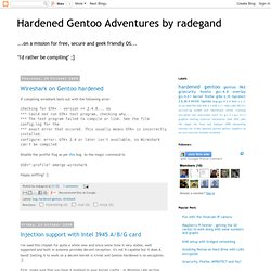 Hardened Gentoo Adventures by radegand