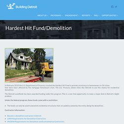 Hardest Hit Fund/Demolition - Building Detroit