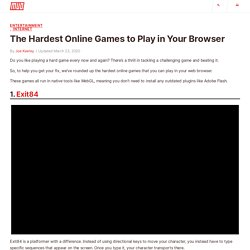 The Hardest Online Games to Play in Your Browser