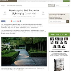 Hardscaping 101: Pathway Lighting: Gardenista