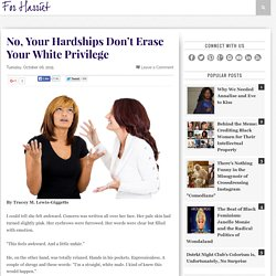 No, Your Hardships Don't Erase Your White Privilege