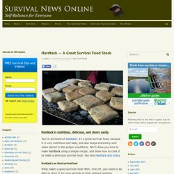 Hardtack — A Great Survival Food Stock